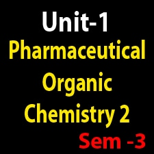 Unit 1 Pharmaceutical Organic Chemistry 2