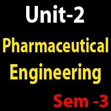 Unit 2 Pharmaceutical Engineering
