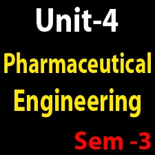 Unit 4 Pharmaceutical Engineering