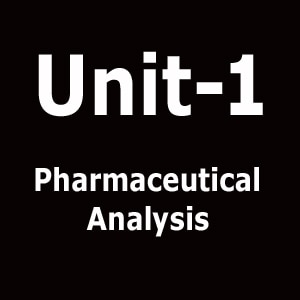 Unit 1 Pharmaceutical Analysis