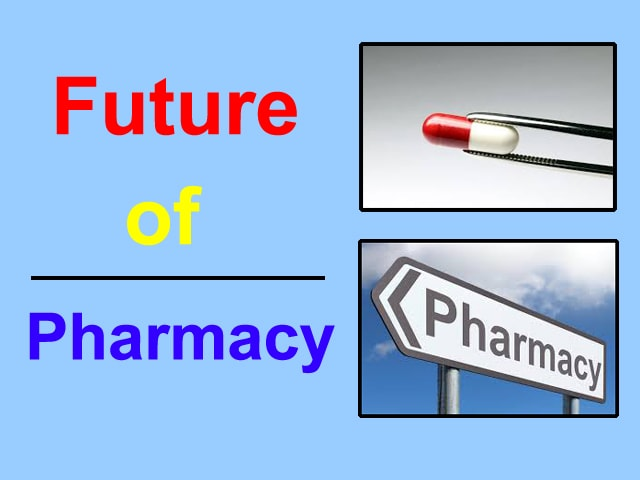 What is the Future of Pharmacy in India